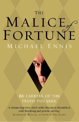 The Malice of Fortune - Ennis, Michael