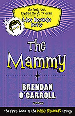 The Mammy - O'Carroll, Brendan