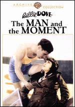 The Man and the Moment - George Fitzmaurice