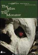 The Man and the Monster - Rafael Baledon