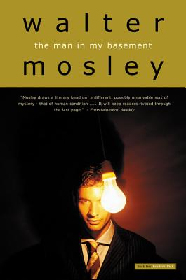 The Man in My Basement - Mosley, Walter
