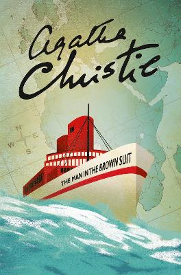 The Man in the Brown Suit - Christie, Agatha