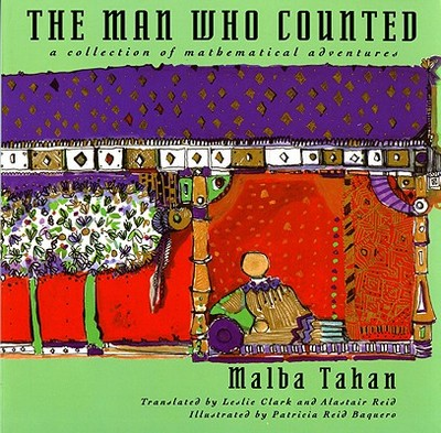 The Man Who Counted - Tahan, Malba, and Clark, Leslie (Translated by), and Reid, Alastair (Translated by)