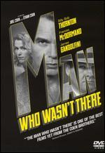 The Man Who Wasn't There [P&S]