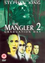 The Mangler 2: Graduation Day