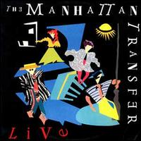 The Manhattan Transfer Live  - The Manhattan Transfer