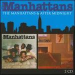 The Manhattans/After Midnight