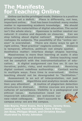 The Manifesto for Teaching Online - Bayne, Sian, and Evans, Peter, and Ewins, Rory