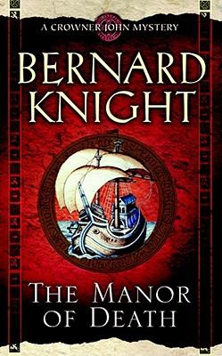 The Manor of Death - Knight, Bernard