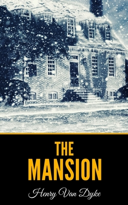 The Mansion - Van Dyke, Henry