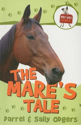 The Mare's Tale - Odgers, Darrel, and Odgers, Sally