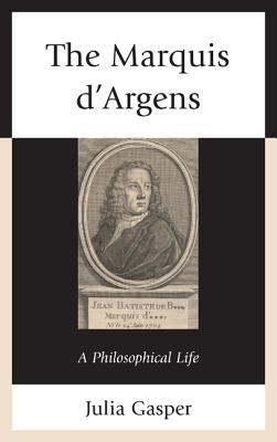 The Marquis d'Argens - Gasper, Julia