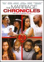 The Marriage Chronicles - Paul D. Hannah