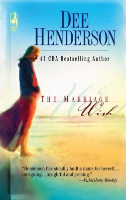The Marriage Wish - Henderson, Dee