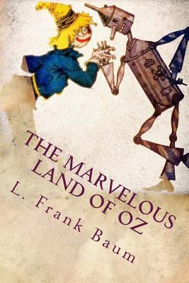 The Marvelous Land of Oz - L Frank Baum