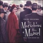 The Marvelous Mrs. Maisel, Season 1 [Original TV Soundtrack]