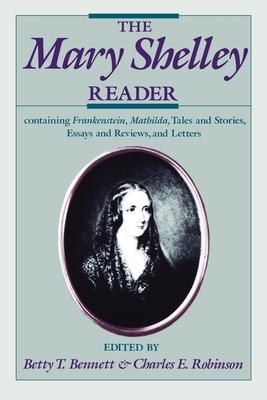 The Mary Shelley Reader - Shelley, Mary Wollstonecraft