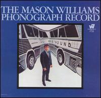 The Mason Williams Phonograph Record - Mason Williams