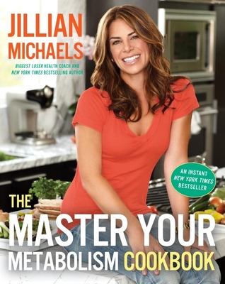The Master Your Metabolism Cookbook: The Undaunted Courage and Ultimate Sacrifice of Navy Seal Team Six Operator Adam Brown - Michaels, Jillian, and Van Aalst, Mariska