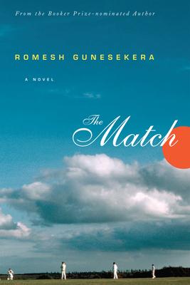 The Match - Gunesekera, Romesh