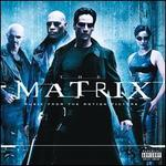 The Matrix [Music from and Inspired by the Motion Picture]