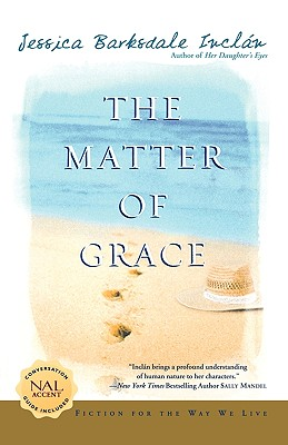The Matter of Grace - Inclan, Jessica