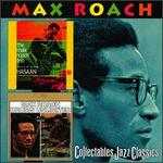 The Max Roach Trio, Featuring the Legendary Hasaan/Drums Unlimited