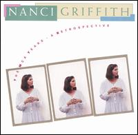 The MCA Years: A Retrospective - Nanci Griffith
