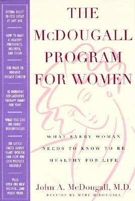The McDougall Program for Women - McDougall, Mary