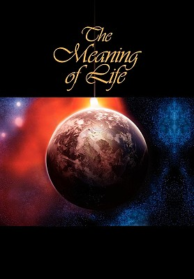 The Meaning of Life - Pen, J R