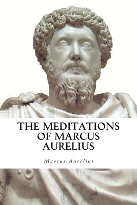 The Meditations of Marcus Aurelius - Aurelius, Marcus, and Collier, Jeremy (Translated by)