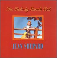The Melody Ranch Girl - Jean Shepard