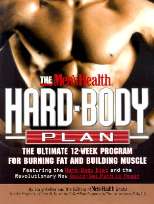 The Men's Health Hard Body Plan: The Ultimate 12-Week