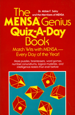 The Mensa Genius Quiz-A-Day Book - Salny, Abbie F, Dr., and Mensa