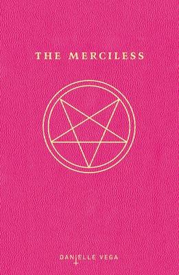 The Merciless - Vega, Danielle