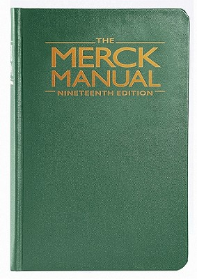 The Merck Manual of Diagnosis and Therapy - Porter, Robert S, and Kaplan, Justin L