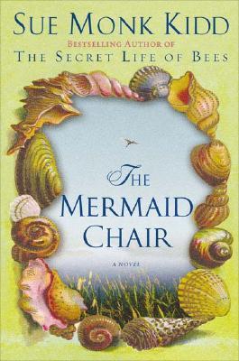 The Mermaid Chair - Kidd, Sue Monk