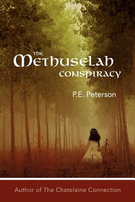 The Methuselah Conspiracy - Peterson, Patricia E