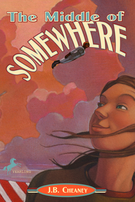 The Middle of Somewhere - Cheaney, J B