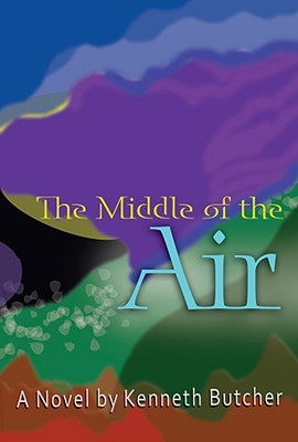 The Middle of the Air - Butcher, Kenneth