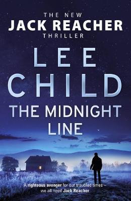 The Midnight Line: (Jack Reacher 22) - Child, Lee
