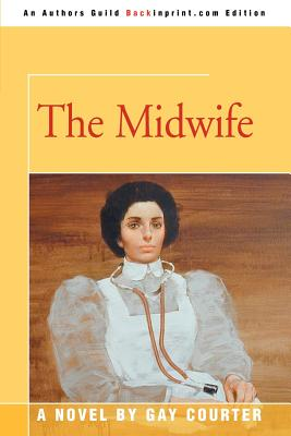 The Midwife - Courter, Gay