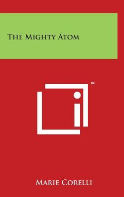 The Mighty Atom - Corelli, Marie