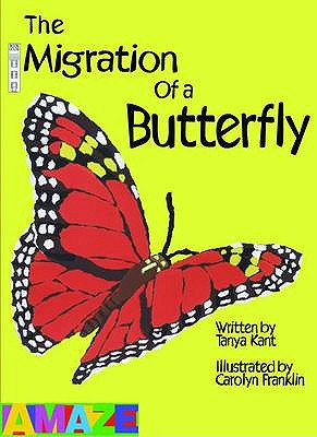 The Migration Of A Butterfly - Kant, Tanya