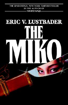 The Miko - Lustbader, Eric Van