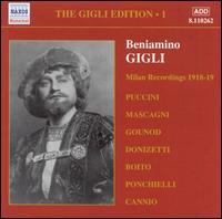 The Milan Recordings - Beniamino Gigli (tenor); Carlo Scattola (bass); Dario Zani (baritone); Elvira Casazza (mezzo-soprano);...