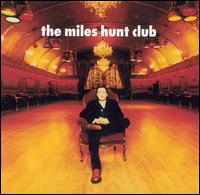 The Miles Hunt Club - The Miles Hunt Club