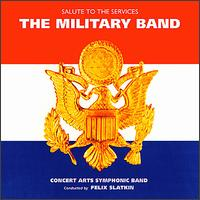 The Military Band - Felix Slatkin (conductor)