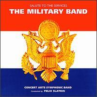 The Military Band - Felix Slatkin (conductor)