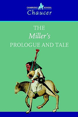 The Miller's Prologue and Tale - Chaucer, Geoffrey, and Allen, Valerie (Editor)
